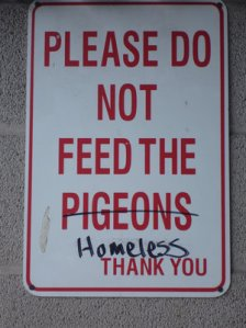 do not feed the homeless